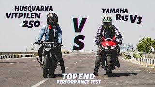 Husqvarna Vitpilen 250 Vs Yamaha R15 V3 BS4   Top End Drag Race   Ksc Vlogs