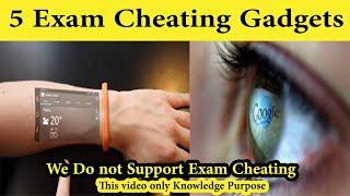5 Exam Cheating Gadgets For Weak Students | World New Technology 2020 Gadgets