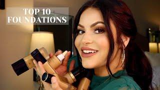 MY TOP 10 FOUNDATIONS | Drug Store + High End