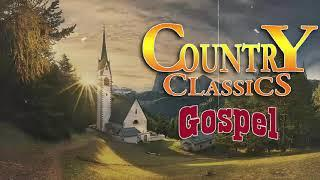 Country Gospel Music - Top 50 Worship Country Songs Of All Time - Best Of Classic Country Songs