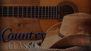 Best Classic Country Songs Of All Time  - Top 100 Country Music Collection  Old Country Songs