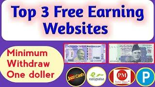 Top 3 free Earning Websites 2020 | Earn Daily 10$ | Online earn money in Pakistan, India
