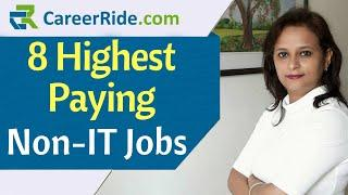 Top 8 Highest Paying Non-IT Jobs | Highest Salary Non-IT Jobs in India | Best Jobs in India