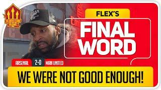 UNITED DIDN'T TURN UP! Arsenal 2-0 Manchester United Final Word