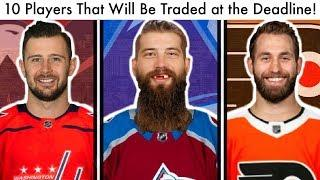 10 NHL Players That Will Be Traded At The Trade Deadline! (Hockey Trade Rumors & Avs/Caps Talk 2020)
