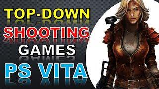 Top Down Shooting PS Vita Games List #1 (Alphabet Order)
