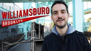 Williamsburg, Brooklyn- 10 BEST Things To Do (NYC Travel Guide) !