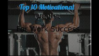 Top 10 Motivational Quotes for Work Success