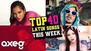 TOP 40 LATIN SONGS THIS WEEK | AXEG Music Charts