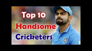 Top Ten Most Handsome cricketers In The World.