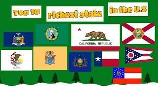 Top 10 Richest State in the U.S.
