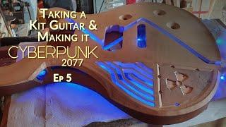 Taking a Great KIT GUITAR and making it CYBERPUNK 2077 - Ep 5
