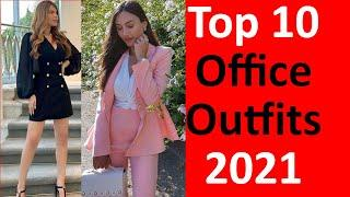 Top 10 Work Outfits Ideas 2021