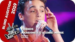 Marshmello & Anne-Marie - Friends (Max) | Blind Auditions | The Voice Kids 2019 | SAT.1