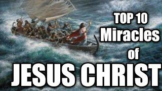 TOP 10 Miracles of Jesus Christ