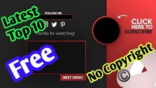 Latest 2020 Top 10 Youtube End Screen Templates Free Download + No Copyright