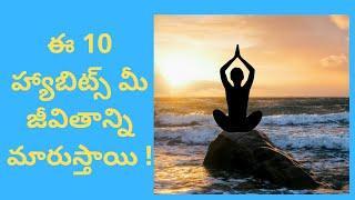 TOP 10 HABITS CHANGE YOUR LIFE