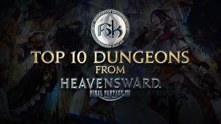 [FFXIV] SoH's Top 10 Dungeons from Heavensward