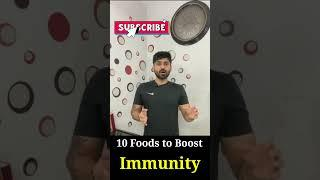Top 10 Foods To Boost Your Immune System | Foods to increase immunity | #shorts