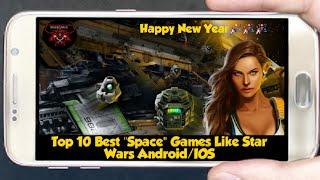 "Top 10 Best ""Space"" Games Like Star Wars Android/IOS"