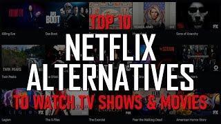 Top 10 Netflix Alternatives to Watch TV Shows & Movies (2020)