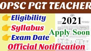 Opsc PGT Teacher recruitment 2021||opsc official notification||opsc teacher recruitment 2021