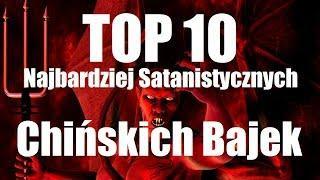 TOP 10 Najbardziej Satanistycznych Chińskich Bajek