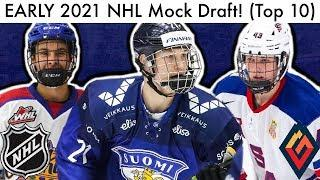EARLY 2021 NHL Mock Draft! (Top 10 Prospect Rankings & Raty/Hughes, World Juniors Talk 2020)