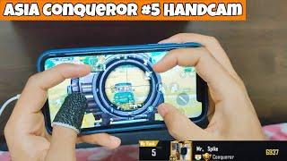 Asia #5 Conqueror HANDCAM 4 Finger + Gyroscope | PUBG Mobile | Mr Spike