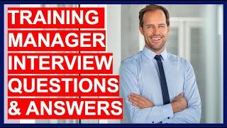 Training Manager Interview Questions And Answers! (PASS a Training & Development Manager Interview)