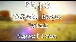 Top 10 Shader Mcpe Khusus Buat Low End-Spec | Support Mcpe 1.14-1.16 |NO LAG!
