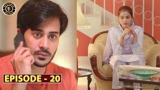 Mera Dil Mera Dushman Episode 20 | Alizeh Shah & Noman Sami | Top Pakistani Drama