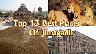 Top 13 Best Places To Visit In Junagadh | Gujarat | Gujarat Tourism