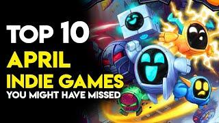 Top 10 April Indie Games you might have missed on Steam