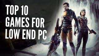 Top 10 Games For Low End PC (256 mb VRAM, Intel HD Graphics)