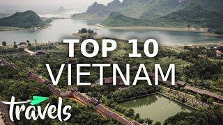 Top 10 Reasons Vietnam Should Be Your Next Trip