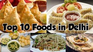 Top 10 Street Foods in Delhi | Must Try Street Foods