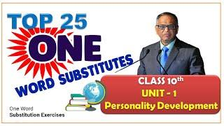 Top 25 One word Substitutions#Class 10th# Unit 1# Personality Development#