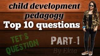Child development and pedagogy, top 10 questions