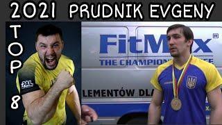 TOP 8 Prudnik Evgeny 2021 Right Hand & Top 10 Left hand Ukraine ARMWRESTLING HIGHLIGHTS
