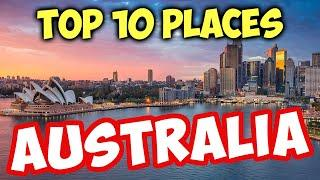 Top 10 Best Places to Live In Australia