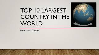 Top 10 largest country in the world
