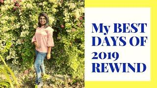 19 Best Days of 2019 | Every Great Thing that 2019 brought in my life | GIRL BOSS 2019 REWIND