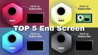 Top 5 YouTube End Screen Outro | Best Endscreen Templates 2020