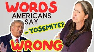 10 Words Americans Say WRONG! | Americans Mispronounce These Words Often