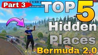 TOP 5 HIDDEN PLACES  BERMUDA 2.0  || NEW HIDDEN PLACE AFTER UPDATE BY ONE DAY GAMING || PART 3