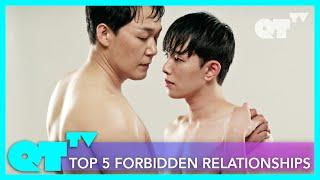 Top 5 Exciting Forbidden Relationships on QTTV