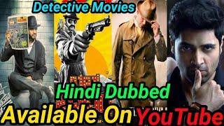 Top 10 Detective Spy Thriller South Hindi Dubbed Movies Available On YouTube. Suspense thriller|