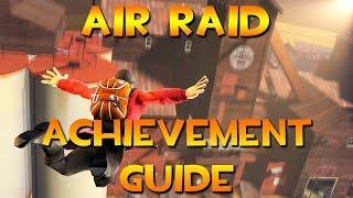 Air Raid Achievement Guide! Team Fortress 2: Rise to the Top!