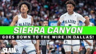 Bronny James & Sierra Canyon come down the WIRE in Dallas!? D-Wade watches THRILLER